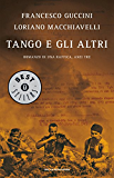 Tango e gli altri: Romanzo di una raffica, anzi tre
