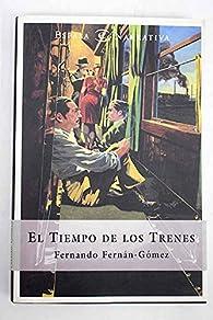 Tiempo de los trenes, el par Fernando Fernán-Gómez