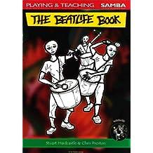 The Beatlife Book: Playing & Teaching Samba