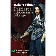 Patriarca o el poder natural de los reyes (El Libro De Bolsillo - Ciencias Sociales)