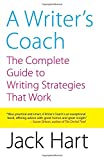 A Writer's Coach: The Complete Guide to Writing Strategies That Work