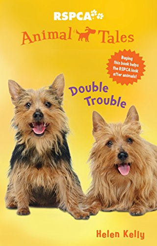 Double Trouble (RSPCA Animal Tales)