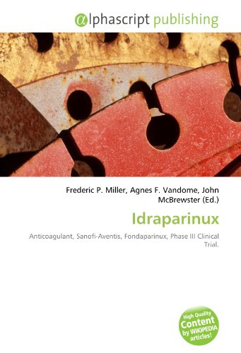 idraparinux-anticoagulant-sanofi-aventis-fondaparinux-phase-iii-clinical-trial