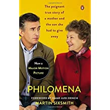 Philomena: A Mother, Her Son, and a Fifty-Year Search (Movie Tie-In) by Martin Sixsmith (2013-01-01)