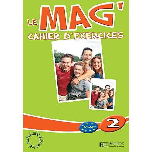 Le Mag' 2 : Cahier d'exercices