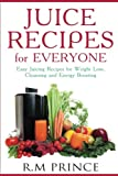 Best Juicing Books - Juice Recipes for Everyone: Easy Juicing Recipes Review