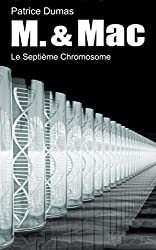 Le Septième Chromosome (M. & Mac t. 8)