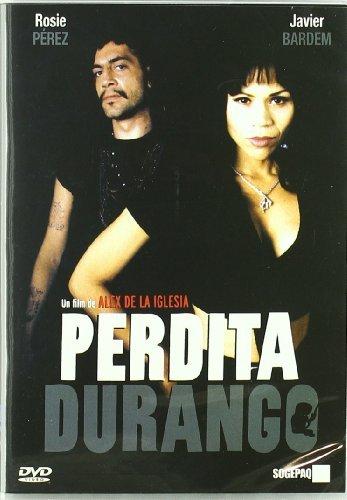 Perdita Durango [DVD] by Harley Cross, Alex Cox, James Gandolfini, Damian Bichir. Rosie Perez Javier Bardem