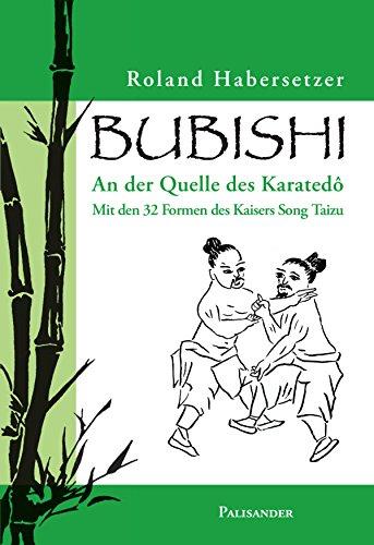 Bubishi: An der Quelle des Karatedô