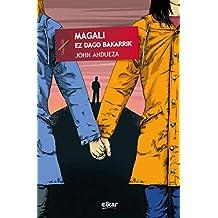 Magali ez dago bakarrik (Taupadak Book 57) (Basque Edition)