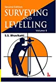 Surveying and Levelling: Volume 2