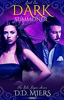 Dark Summoner: A Magic Mystery Romance (Relic Keeper Series Book 1) by [Miers, D.D.]