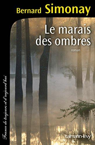 Le Marais Des Ombres [Pdf/ePub] eBook