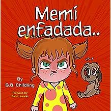 Memi enfadada: Un libro para niños sobre herramientas para el manejo de la ira, emociones y sentimientos (Las habilidades de Noemi2)