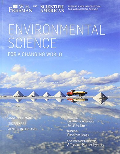 Environmental Science in a Changing World & EnviroPortal Access Card (6 Month) First edition by Houtman, Anne, Karr, Susan, InterlandI, Jeneen (2012) Paperback