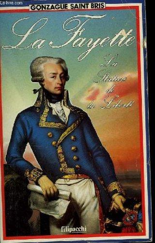 La Fayette : la stature de la liberté