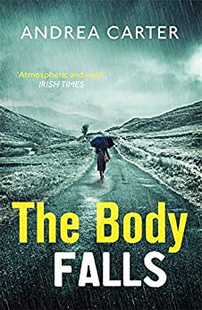 The Body Falls (Inishowen Mysteries) by [Carter, Andrea]