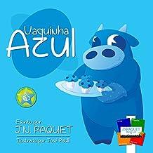 Vaquinha Azul (Portuguese Edition)