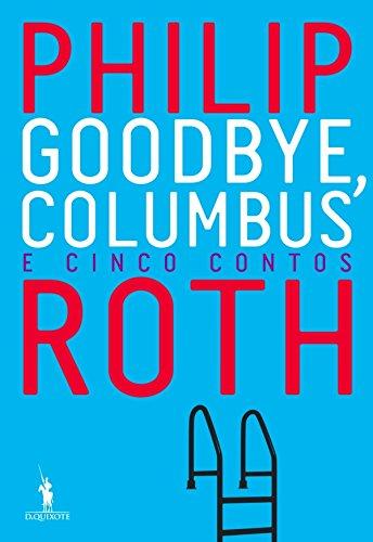 Goodbye, Columbus (Portuguese Edition)