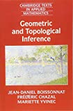 Geometric and Topological Inference (Cambridge Texts in Applied Mathematics)