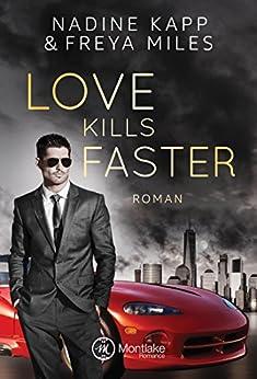 Love Kills Faster