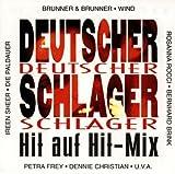 Wind, Moonbeats, Gino D'oro, Peggy March, Bernhard Brink, Oliver Haidt.. by Deutscher Schlager Hit auf Hit-Mix (1997, Koch) (0100-01-01)