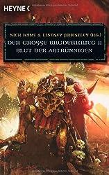 Blut der Abtrünnigen - Der Große Bruderkrieg 11: Warhammer-40,000-Roman
