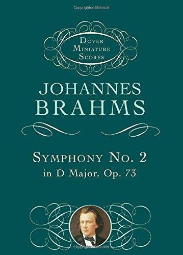 Johannes Brahms  Symphony No.2 In D Major Op.73 (Dover Miniature Score (Dover Miniature Scores) -