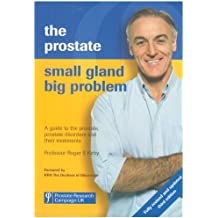 Prostate-small Gland Big Problem