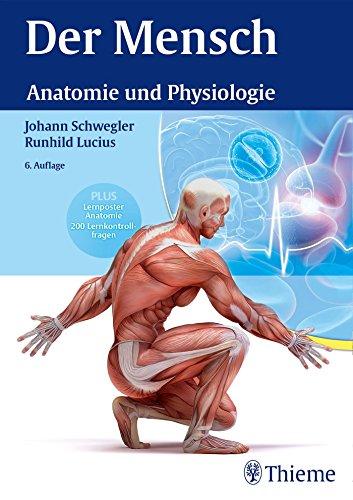 Der Mensch - Anatomie und Physiologie eBook: Johann S. Schwegler ...
