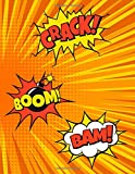 Crack! Boom! Bam!: Blank Comic Book Notebook | Sketchbook For Adults & Kids | Large (8.5' x 11')