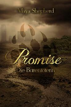 Die Bärentöterin (Promise 1) von [Shepherd, Maya]