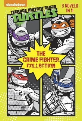 [ The Crime Fighter Collection (Teenage Mutant Ninja Turtles) Random House ( Author ) ] { Paperback } 2015