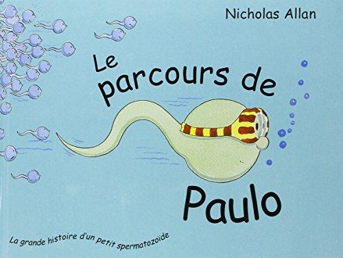Le Parcours de Paulo par Nicholas Allan
