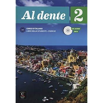 Al dente 2 A2 : Libro dello studente + esercizi (1DVD + 1 CD audio)