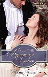 All the Appearance of Goodness (Given Good Principles Book 3) (English Edition)
