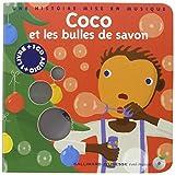Coco et les bulles de savon / Texte de Paule du Bouchet, illustré par Xavier Frehring sur une musique d'Isabelle Aboulker | Bouchet, Paule du. Auteur