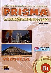 Prisma latinoamericano B1 -Libro del alumno: Student Book