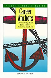 Career Anchors: Discovering Your Real Values (Pfeiffer Career Series) by Edgar H. Schein (1993-04-03)