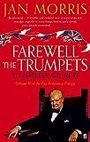 Farewell the Trumpets (Pax Britannica 3)