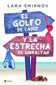 El Golfo de Cádiz y la Estrecha de Gibraltar par Lara Smirnov