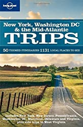 New York Washington DC & the Mid-Atlantic Trips (Regional Travel Guide) by Jeff Campbell (2009-02-15)