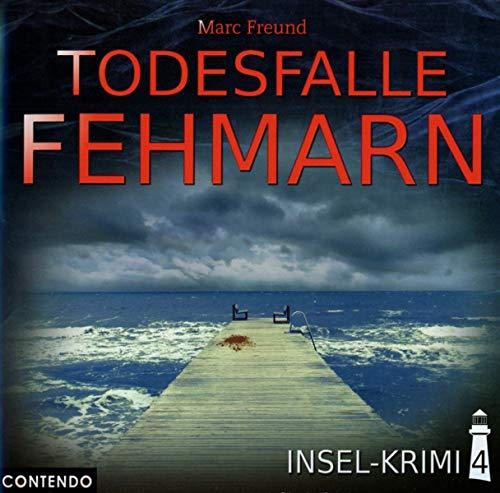 Insel-Krimi 04-Todesfalle Fehmarn