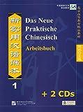 Das Neue Praktische Chinesisch /Xin shiyong hanyu keben / Das Neue Praktische Chinesisch - Set aus Arbeitsbuch 1 und 2 CDs