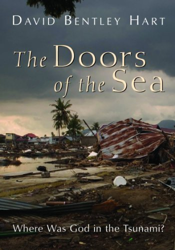 The Doors of the Sea: Where Was God in the Tsunami? by Hart, David Bentley (2011) Paperback