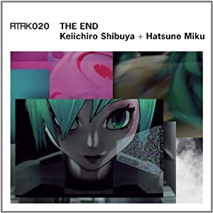 Atak 020 the End-Eu Edition- by Shibuya, Keiichiro + Hatsune Miku (2013) Audio CD
