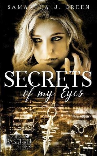 Secrets of My Eyes (Secrets of Eyes) (Post Secrets Buch)