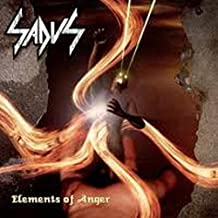 Elements of Anger by Sadus (2006-11-27)