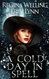 A Cold Day in Spell: A Lexi Balefire Matchmaking Witch Mystery (Fate Weaver Book 6) (English Edition)