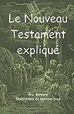 Le Nouveau Testament expliqué
